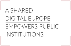 A Shared Digital Europe empowers public institutions