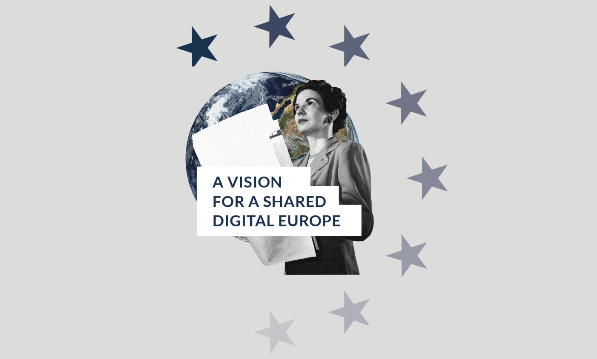 A Vision for a Shared Digital Europe